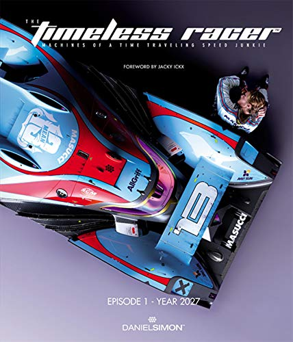 Timeless Racer: Machines of a Time Traveling Speed Junkie von Design Studio Press