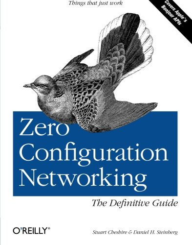 Zero Configuration Networking: The Definitive Guide. von O'Reilly & Associates