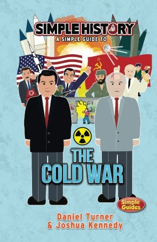 Simple History: The Cold War von CreateSpace Independent Publishing Platform