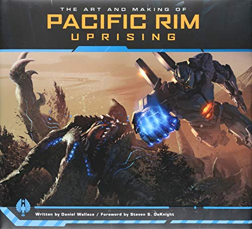 The Art and Making of Pacific Rim Uprising von Simon + Schuster Inc.