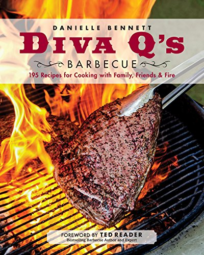 Diva Q's Barbecue: 195 Recipes for Cooking with Family, Friends & Fire von Appetite by Random House