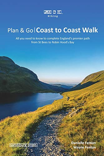 Plan & Go | Coast to Coast Walk: All you need to know to complete England's premier path from St Bees to Robin Hood's Bay (Plan & Go Hiking) von sandiburg press