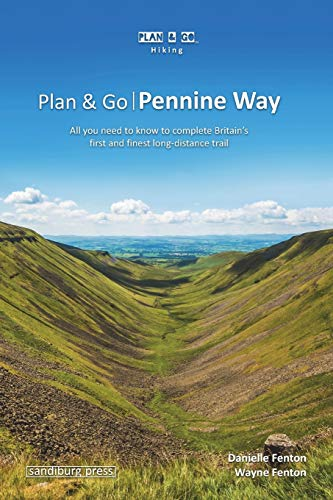 Plan & Go | Pennine Way: All you need to know to complete Britain's first and finest long-distance trail (Plan & Go Hiking) von sandiburg press