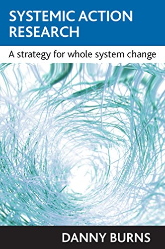 Systemic action research: A Strategy for Whole System Change von Policy Press
