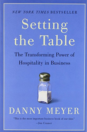 Setting the Table: The Transforming Power of Hospitality in Business von Harper