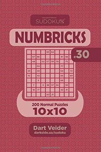 Sudoku Numbricks - 200 Normal Puzzles 10x10 (Volume 30) von CreateSpace Independent Publishing Platform