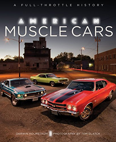 American Muscle Cars: A Full-Throttle History von MOTORBOOKS INTL