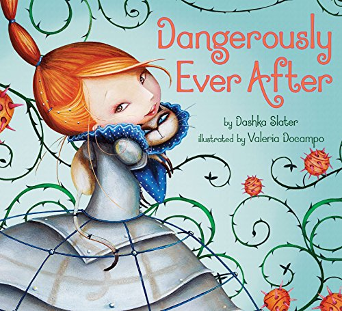 Dangerously Ever After von Dial Books