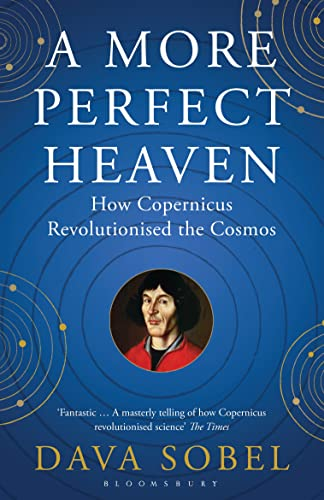 A More Perfect Heaven: How Copernicus Revolutionised the Cosmos von Bloomsbury Paperbacks