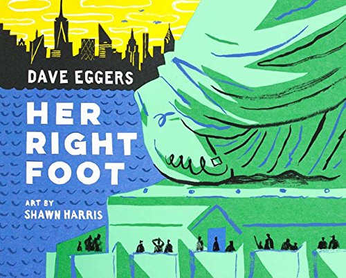 Her Right Foot: (American History Books for Kids, American History for Kids) von Chronicle Books