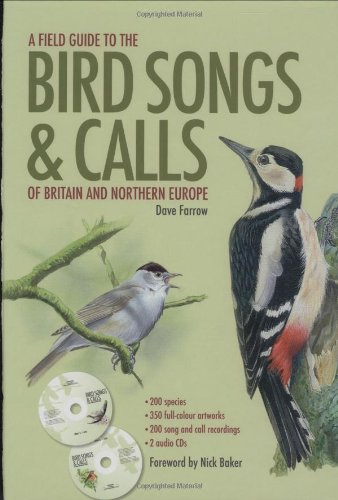 Field Guide to the Bird Songs and Calls of Britain and Northern Europe (Book & CD) von Carlton Books Ltd