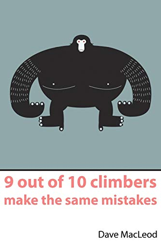 9 Out of 10 Climbers Make the Same Mistakes von RARE BREED PROD