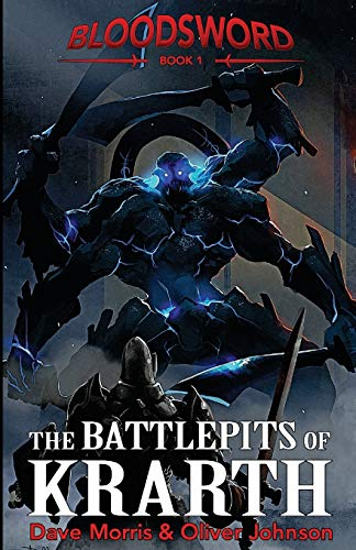 The Battlepits of Krarth (Blood Sword, Band 1) von Fabled Lands Publishing
