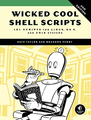Wicked Cool Shell Scripts: 101 Scripts for Linux, Mac OS X, and UNIX Systems von No Starch Press
