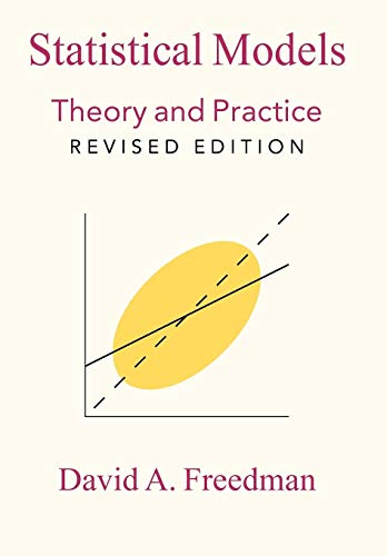 Statistical Models: Theory And Practice von Cambridge University Press