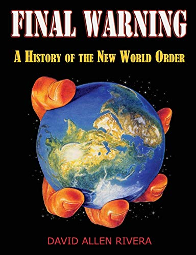 Final Warning: A History of the New World Order von Progressive Press