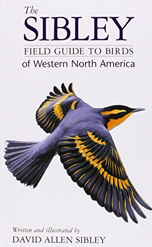 The Sibley Field Guide to Birds of Western North America von Random House