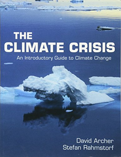 The Climate Crisis: An Introductory Guide to Climate Change von Cambridge University Press
