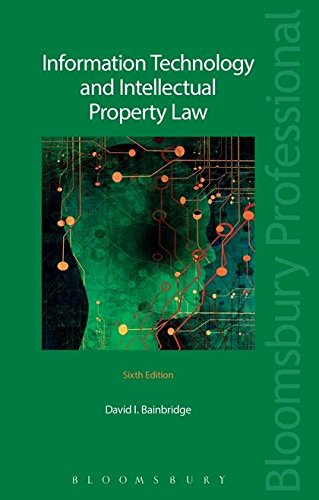 Information Technology and Intellectual Property Law: Sixth Edition von TOTTEL PUB