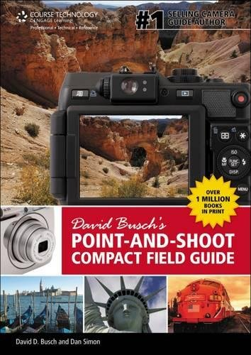 David Busch's Point-and-Shoot Compact Field Guide von Delmar Cengage Learning