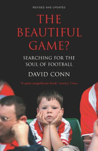 The Beautiful Game?: Searching for the Soul of Football: Searching the Soul of Football von Yellow Jersey