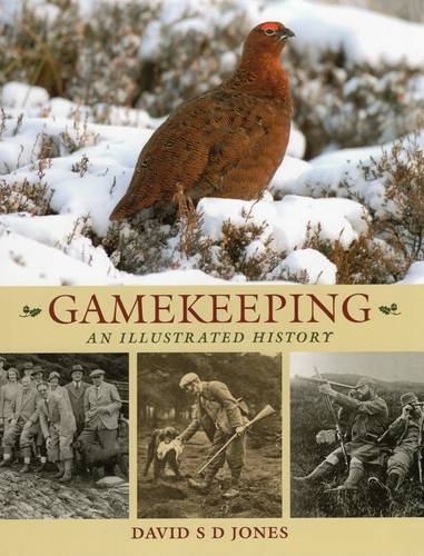 Gamekeeping: An Illustrated History von Quiller