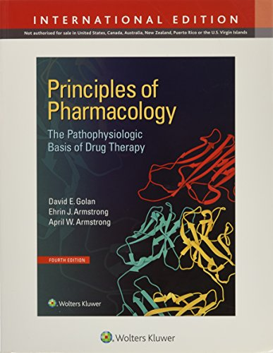 Principles of Pharmacology: The Pathophysiologic Basis of Drug Therapy (International Edition) von Lippincott Williams & Wilkins