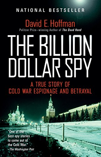 The Billion Dollar Spy: A True Story of Cold War Espionage and Betrayal von Anchor