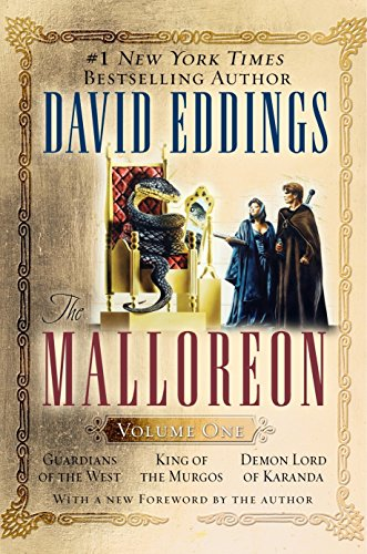 The Malloreon Volume One: Guardians of the West   King of the Murgos   Demon Lord of Karanda #1 New York Times bestselling author; With a new Foreword by the author von Del Rey
