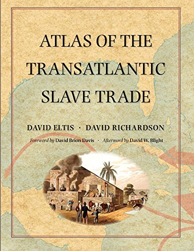 Eltis, D: Atlas of the Transatlantic Slave Trade (The Lewis Walpole Series in Eighteenth-Century Culture and History) von Yale University Press