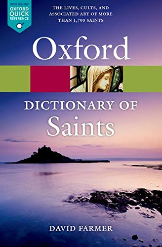 OXFORD DICT OF SAINTS REV/E-5E (Oxford Paperback Reference)