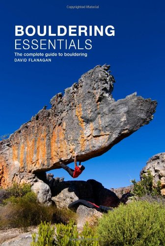 Bouldering Essentials: The Complete Guide to Bouldering von Three Rock Books