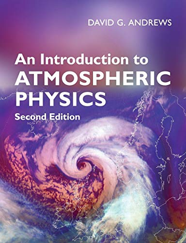 An Introduction to Atmospheric Physics von Cambridge University Press