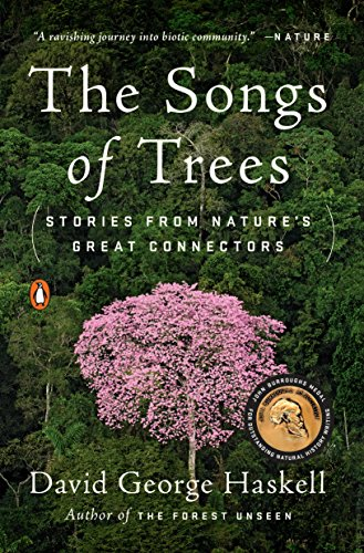 The Songs of Trees: Stories from Nature's Great Connectors von Penguin Books