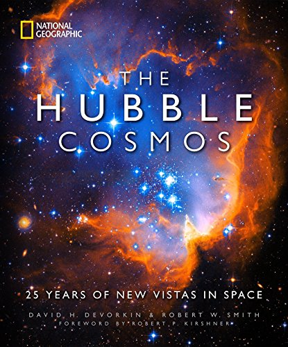 The Hubble Cosmos: 25 Years of New Vistas in Space von National Geographic