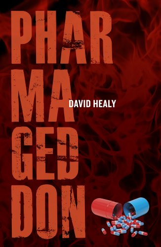 Healy, D: Pharmageddon von University of California Press