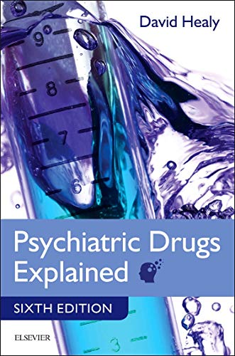 Psychiatric Drugs Explained von Churchill Livingstone