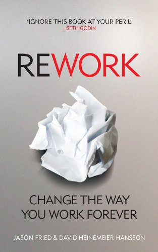 ReWork: Change the Way You Work Forever von Random House Uk; Vermilion