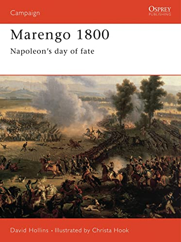 Marengo 1800: Napoleon's day of fate: Napoleon's Greatest Gamble (Campaign, Band 70) von Osprey Publishing