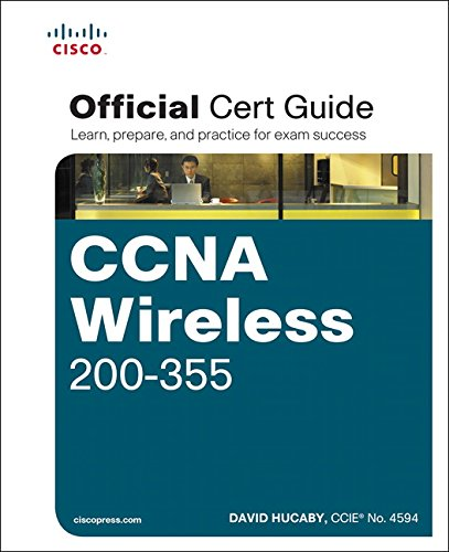 CCNA Wireless 200-355 Official Cert Guide (Certification Guide) von Cisco Systems