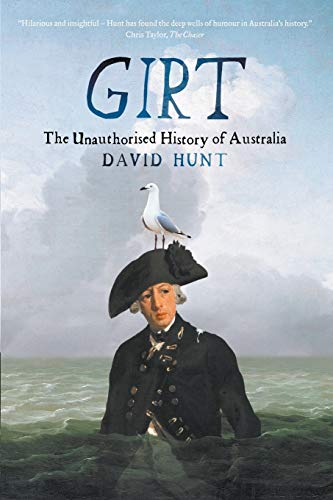 Girt: The Unauthorised History of Australia von Black Inc.