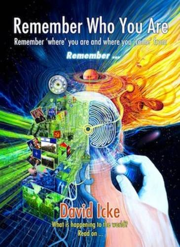 Icke, D: Remember Who You Are von David Icke Books Inc