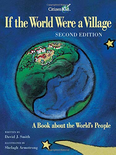 If the World Were a Village - Second Edition: A Book about the World's People (CitizenKid) von Kids Can Press