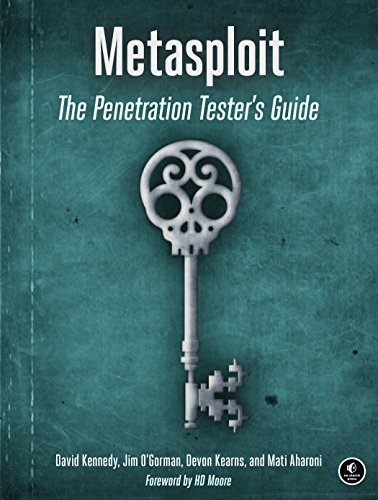 Metasploit: A Penetration Tester's Guide