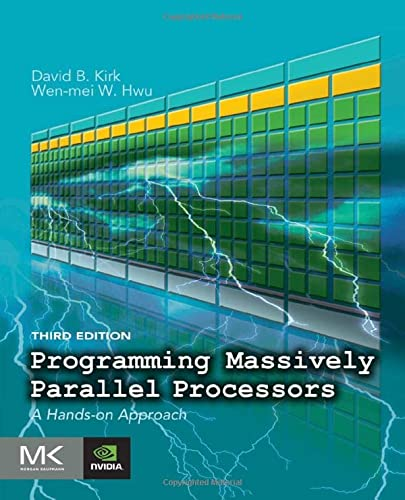 Programming Massively Parallel Processors: A Hands-on Approach von Morgan Kaufmann