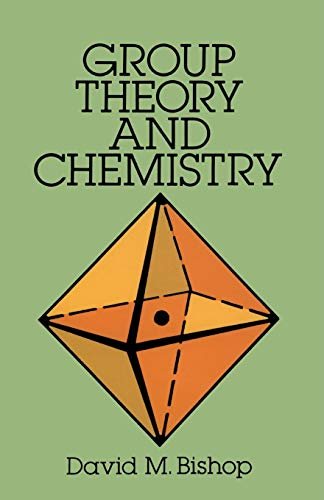 Group Theory and Chemistry (Dover Books on Chemistry) von Dover Publications Inc.