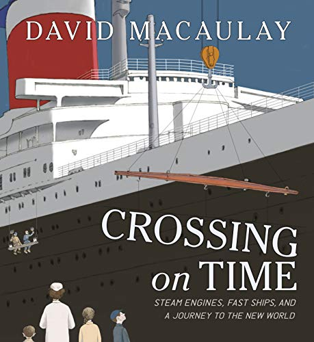 Crossing on Time: Steam Engines, Fast Ships, and a Journey to the New World von ROARING BROOK PR