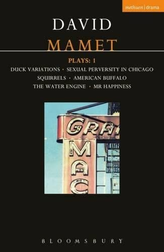 Mamet Plays: 1: Duck Variations; Sexual Perversity in Chicago; Squirrels; American Buffalo; The Water Engine; etc: Duck Variations; Sexual Perversity ... Vol 1 (Contemporary Dramatists) von A&C Black