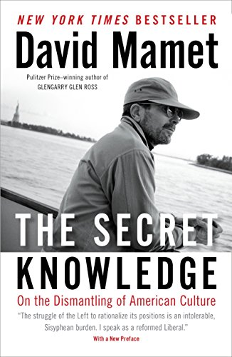 The Secret Knowledge: On the Dismantling of American Culture von Sentinel