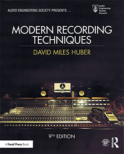 Modern Recording Techniques (Audio Engineering Society Presents) von Taylor & Francis Ltd